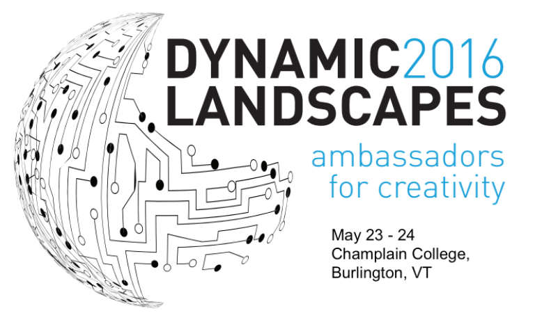 Save the Date! Dynamic Landscapes at Champlain College is May 23-24, 2016!